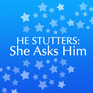 He Stutters Podcast – Make Room For The Stuttering